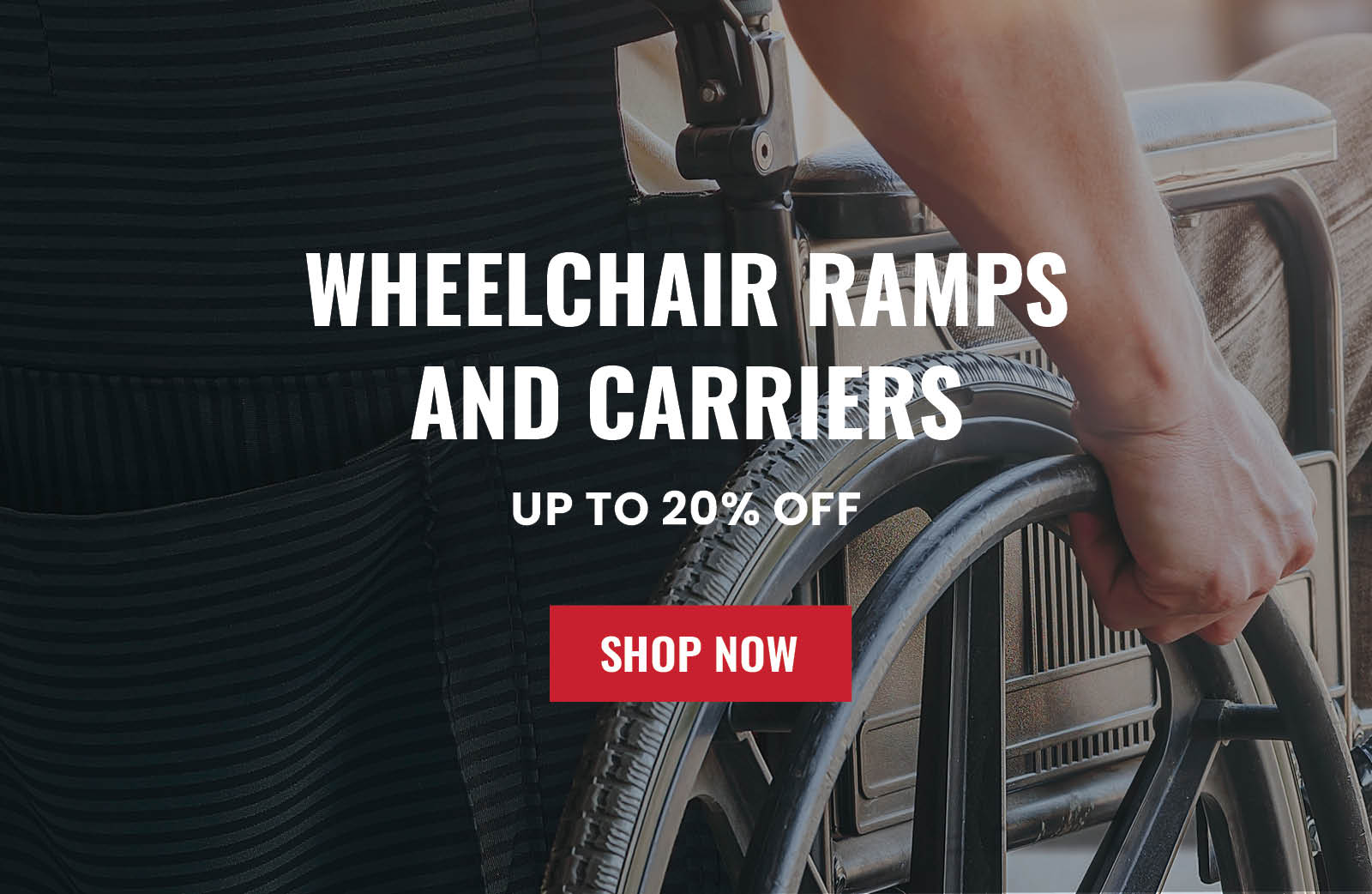 Save up to 20% on Wheelchair Ramps and Carriers
